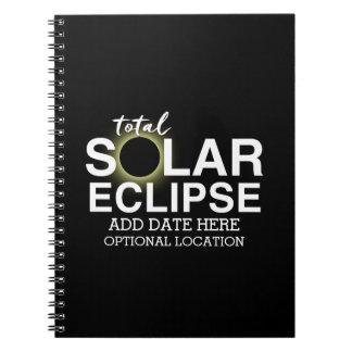 Carnet Éclipse solaire totale 2017 - date et emplacement