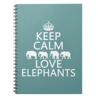 Carnet Gardez le calme et aimez les éléphants (les