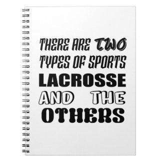 Carnet Il y a deux types de lacrosse et de d'autres de