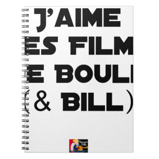 Carnet J'aime les Films de Boule (& Bill) - Jeux de Mots