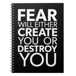 Carnet La crainte vous créera ou détruira - inspirés