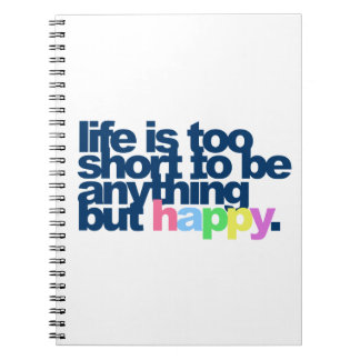 Carnet La vie est trop courte pour être quelque chose