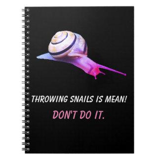 Carnet Le lancement des escargots est moyen ne le fait