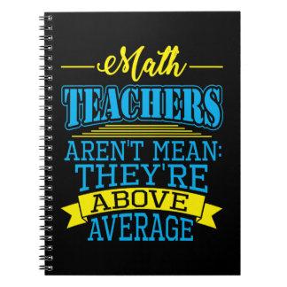 Carnet Le professeur de maths sont au-dessus de moyenne
