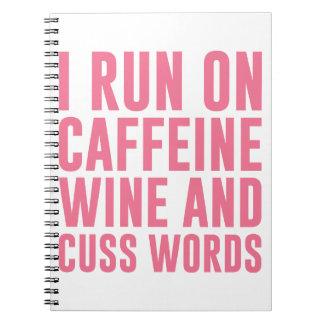 Carnet Le vin de caféine et jurent des mots