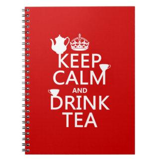 Carnet Maintenez thé calme et de boissons - toutes les