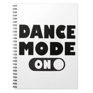 Carnet Mode de danse sur la citation drôle de danse