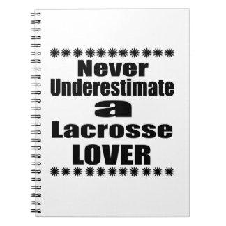 Carnet Ne sous-estimez jamais l'amant de lacrosse