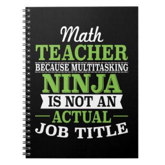 Carnet Professeur de maths Ninja multitâche pas une