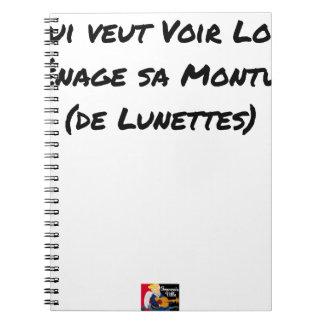 CARNET QUI VEUT VOIR LOIN MÉNAGE SA MONTURE (DE LUNETTES)