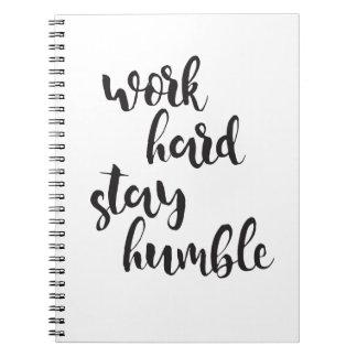 Carnet Séjour dur de travail humble - citation minimale