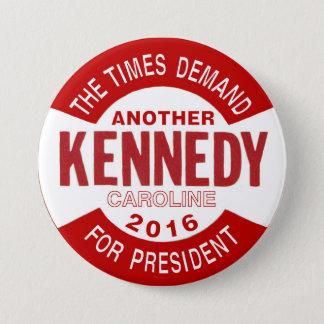 Caroline Kennedy pour le président 2016 Badges