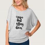 Carpe ce dessus de merde de Diem Flowy T-shirts