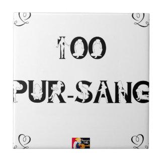 Carreau 100 PUR-SANG - Jeux de Mots - Francois Ville