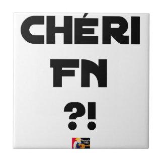 Carreau Chéri FN ?! - Jeux de Mots - Francois Ville
