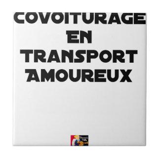 Carreau COVOITURAGE EN TRANSPORT AMOUREUX - Jeux de mots