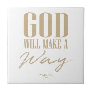 Carreau Dieu fera une manière