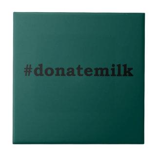 Carreau #donatemilk