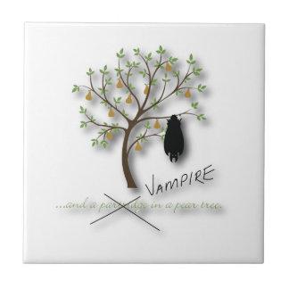 Carreau Et un vampire dans un poirier