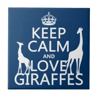 Carreau Gardez le calme et aimez les girafes - toutes les