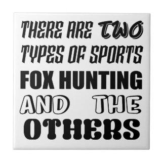 Carreau Il y a deux types de la chasse de Fox de sports et