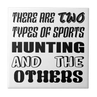 Carreau Il y a deux types de la chasse et de d'autres de