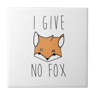 Carreau Je ne donne aucun Fox