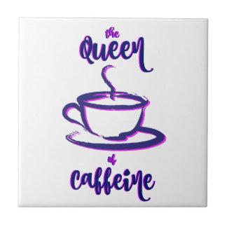 Carreau La reine de la caféine