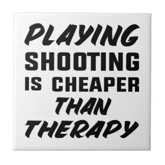 Carreau Le jeu du tir est meilleur marché que la thérapie