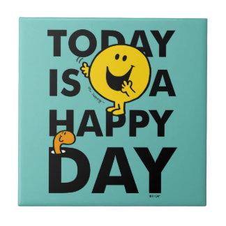 Carreau M. Happy   est aujourd'hui un jour heureux