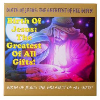 Carreau Naissance de Jésus : Le plus grand de tous les