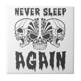 Carreau Ne dormez encore jamais