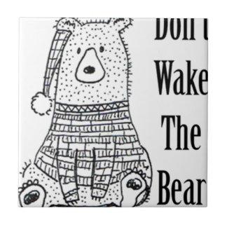 Carreau Ne réveillez pas l'ours