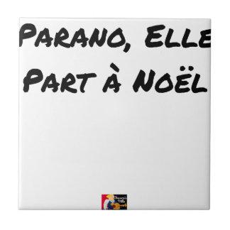 Carreau PARANO, ELLE PART À NOËL - Jeux de mots