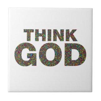 Carreau pensez un dieu dans une gamme des cadeaux