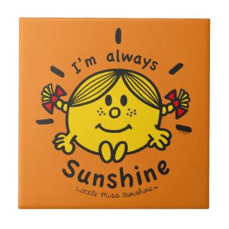 Carreau Petite Mlle Sunshine   je suis toujours soleil