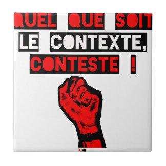 Carreau Quelque soit le CONTEXTE CONTESTE ! - Jeux de Mots
