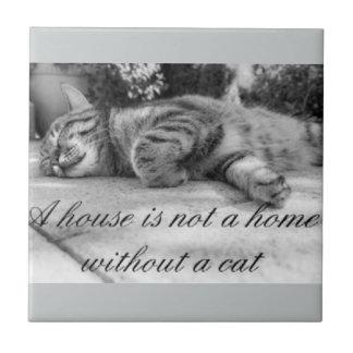 Carreau Une maison n'est pas une maison sans tuile de chat