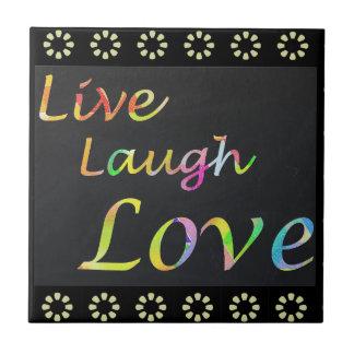 Carreau Vivent l'amour de rire