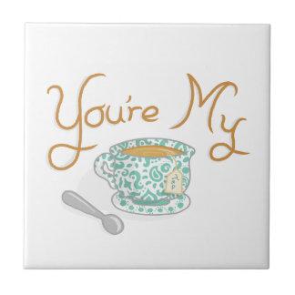 Carreau Vous êtes ma tasse de thé