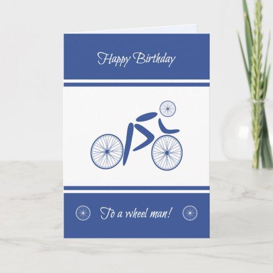 Carte Cycliste Drole D Homme De Roue D Anniversaire Zazzle Fr