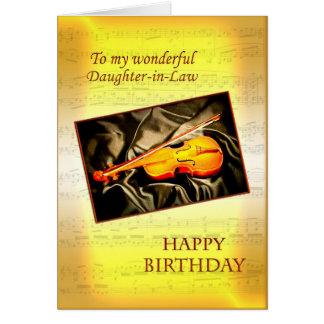 Carte d'anniversaire de belle-fille avec un violon