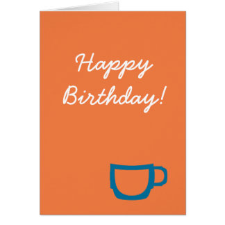 Carte d'anniversaire de café