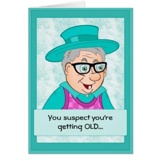 Carte d'anniversaire drôle : Vieillir