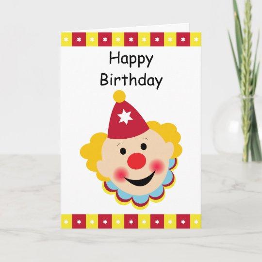 Carte De Joyeux Anniversaire De Visage De Clown Zazzle Fr