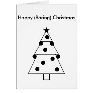 Carte de Noël heureux ennuyeuse drôle