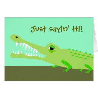 Carte de sayin d'alligator salut