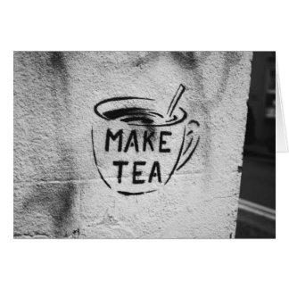 "carte de slogan ""faites thé"" d'art de pochoir de"