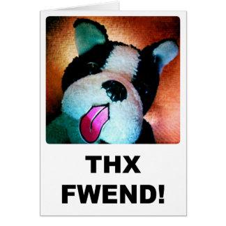 Carte de Thx Fwend