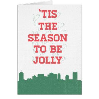 Carte de vacances - 'Tis la saison à être gaie